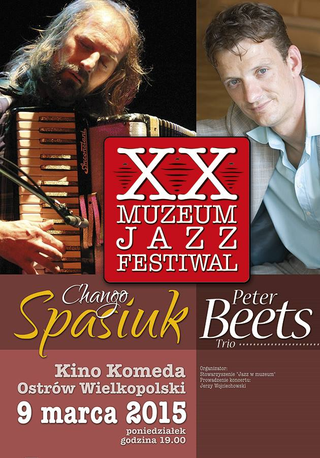 XX Jazz w Muzeum - Chango Spasiuk Peter Beets